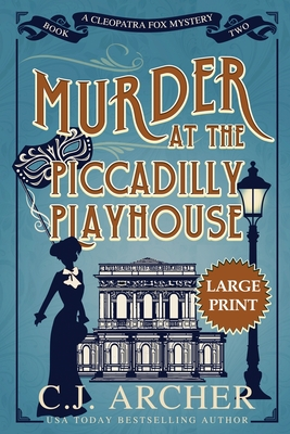 Murder at the Piccadilly Playhouse: Large Print Cover Image