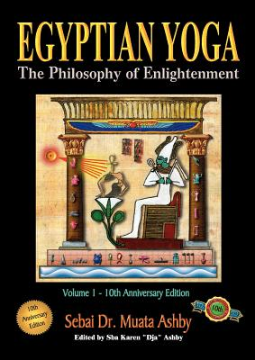 Egyptian Yoga Volume 1: The Philosophy of Enlightenment Cover Image