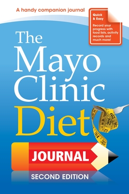 The Mayo Clinic Diet Journal, 2nd Edition Cover Image