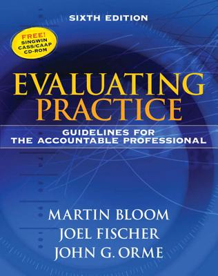 Evaluating Practice: Guidelines for the Accountable Professional [With CDROM] Cover Image