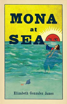 MONA AT SEA - By Elizabeth Gonzalez James