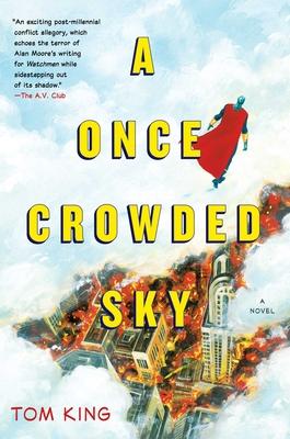A Once Crowded Sky: A Novel Cover Image