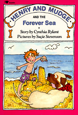 Henry and Mudge and the Forever Sea: The Sixth Book of Their Adventures Cover Image