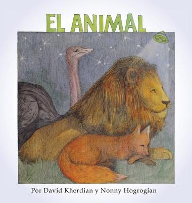 The Animal / El Animal: Spanish Edition Cover Image