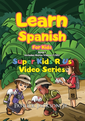 Learn Spanish For Kids (Book 1) Cover Image