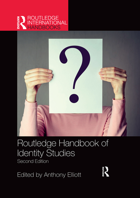 Routledge Handbook of Identity Studies Cover Image