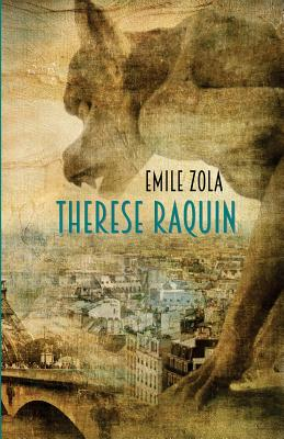 Therese Raquin: A Novel of Passion & Crime Cover Image
