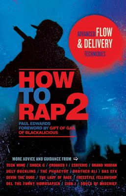 How to Rap 2: Advanced Flow and Delivery Techniques Cover Image
