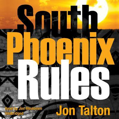 South Phoenix Rules: A David Mapstone Mystery (David Mapstone Mysteries) Cover Image