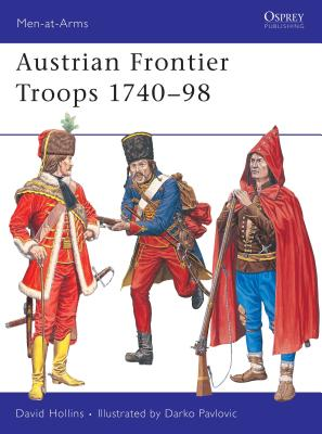 Austrian Grenzer Troops 1740-98 Cover