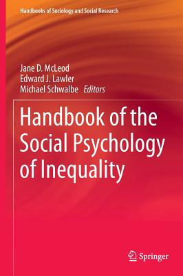 Handbook of the Social Psychology of Inequality (Handbooks of Sociology and Social Research) Cover Image
