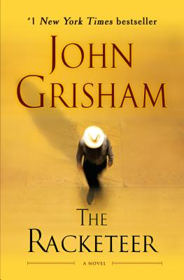 The Racketeer: A Novel Cover Image