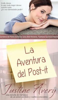 La Aventura del Post-it: Una Breve Novela de Romance acerca de un Amor Perdido y Vuelto a Encontrar Cover Image