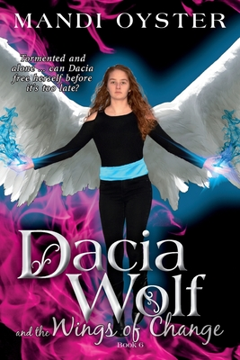 Dacia Wolf and the Wings of Change Cover Image
