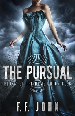 The Pursual: Book 1 of The Nome Chronicles Cover Image