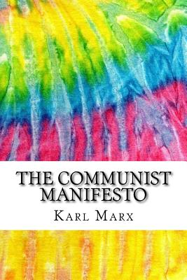 The Communist Manifesto: Includes MLA Style Citations for Scholarly Secondary Sources, Peer-Reviewed Journal Articles and Critical Academic Res Cover Image
