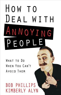 How to Deal with Annoying People Cover Image