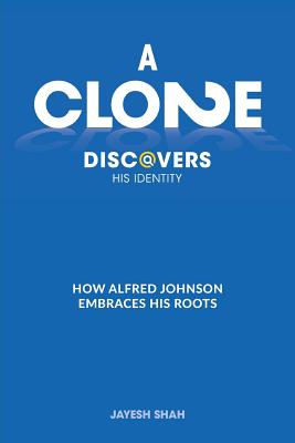 A Clone Discovers His Identity: How Alfred Johnson Embraces His Roots Cover Image
