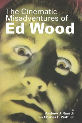 The Cinematic Misadventures of Ed Wood Cover Image