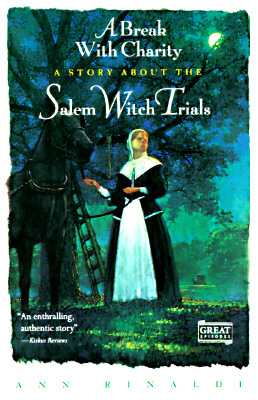 A Break with Charity: A Story about the Salem Witch Trials Cover Image