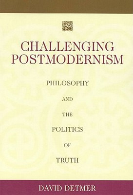 Challenging Postmodernism Cover