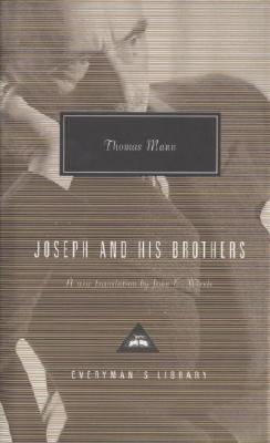 Joseph and His Brothers (Everyman's Library Contemporary Classics Series) cover