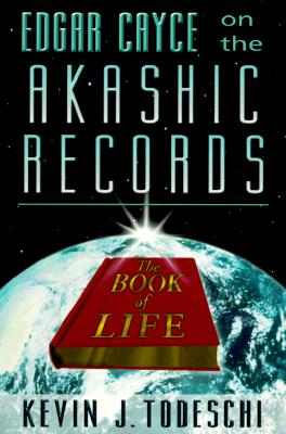 Edgar Cayce on the Akashic Records: The Book of Life Cover Image