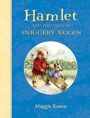 Hamlet and the Tales of Sniggery Woods Cover