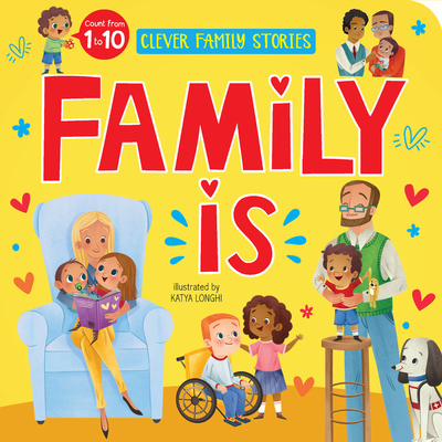 Family is: Count from 1 to 10 (Clever Family Stories) Cover Image
