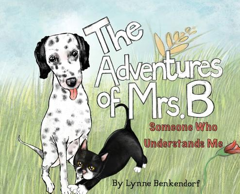 The Adventures of Mrs. B: Someone Who Understands Me Cover Image