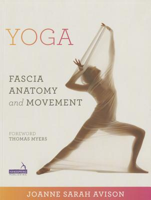 Yoga: Fascia, Form and Functional Movement Cover Image