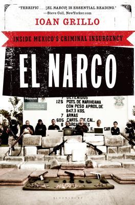El Narco: Inside Mexico's Criminal Insurgency Cover Image