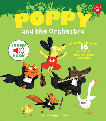 Poppy and the Orchestra: With 16 musical instrument sounds! Cover Image