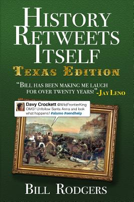 History Retweets Itself: Texas Edition Cover Image