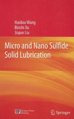 Micro and Nano Sulfide Solid Lubrication Cover Image