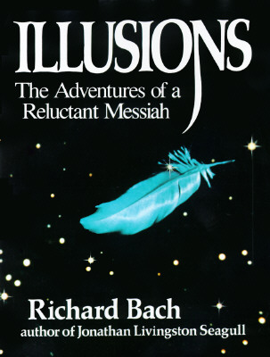 Illusions: The Adventures of a Reluctant Messiah Cover Image