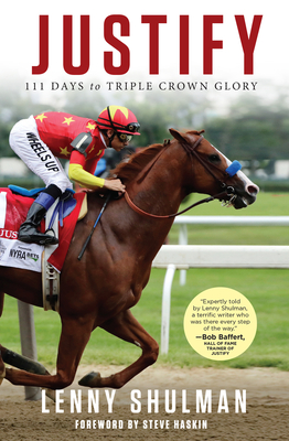 Justify: 111 Days to Triple Crown Glory Cover Image