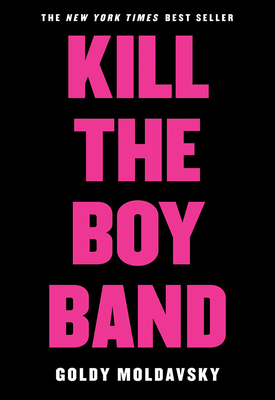 Kill the Boy Band Cover Image