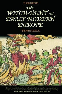 The Witch-Hunt in Early Modern Europe Cover Image