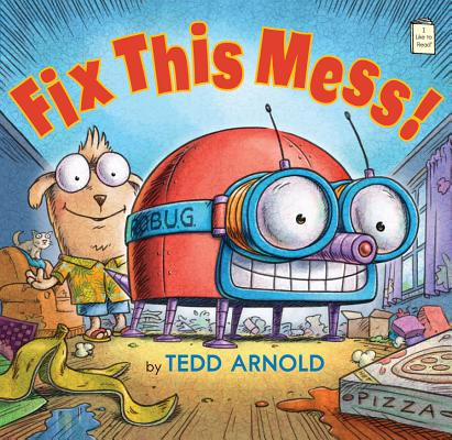 Fix This Mess! (I Like to Read) Cover Image