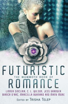 The Mammoth Book of Futuristic Romance Cover