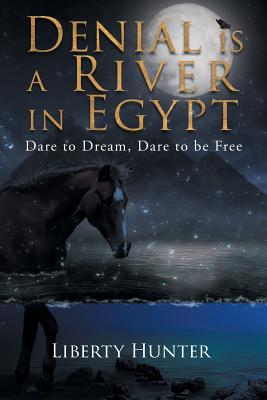 Denial Is A River In Egypt Cover Image