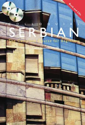 Colloquial Serbian: The Complete Course for Beginners [With Paperback Book] Cover Image