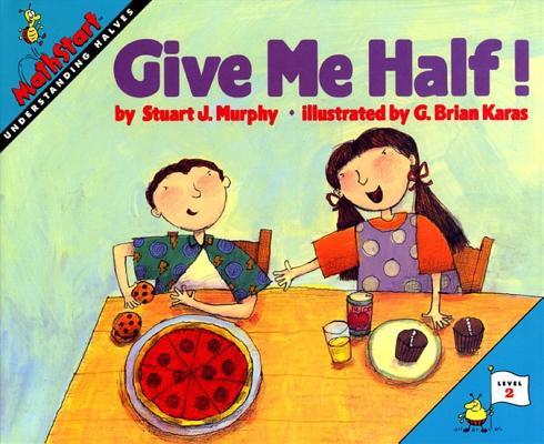 Give Me Half! (MathStart 2) Cover Image