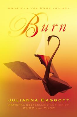 Burn (The Pure Trilogy #3) Cover Image