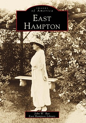 East Hampton (Images of America (Arcadia Publishing)) Cover Image
