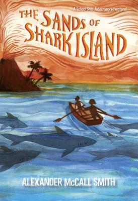 The Sands of Shark Island (School Ship Tobermory #2) Cover Image