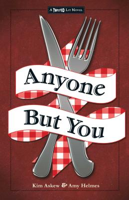 Anyone But You: The Third in the Twisted Lit Series Cover Image