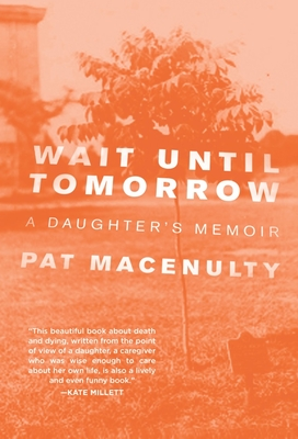 Cover for Wait Until Tomorrow