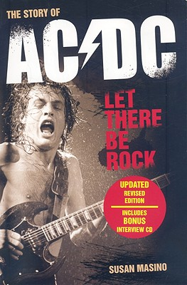 Let There Be Rock: The Story of AC/DC [With CD (Audio)] Cover Image